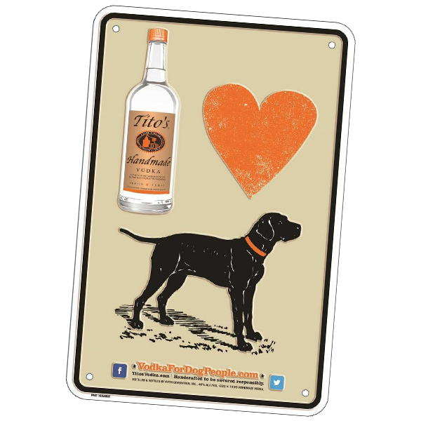 Vodka for Dog People Sign